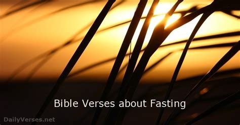 11 Bible Verses about Fasting - ESV - DailyVerses